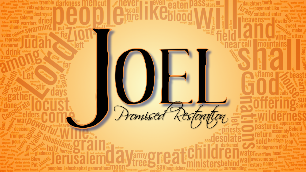 Joel: Promised Restoration