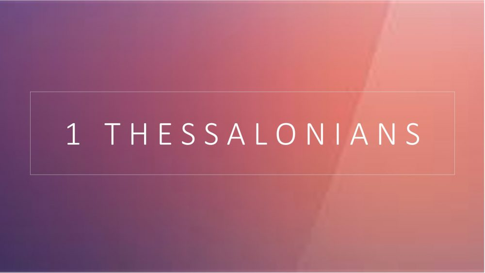 1 Thessalonians: Living in the Light of Jesus' Return